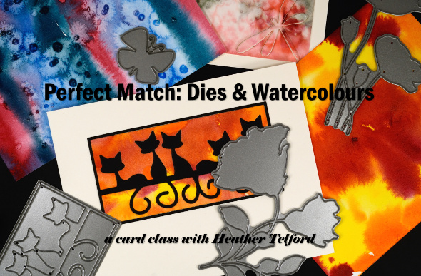 Perfect Match dies & watercolours Heather Telford